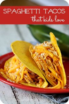 Kid-friendly spaghetti tacos that your kids will love.