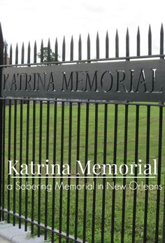 The Katrina Memorial in New Orleans is a sobering reminder of the devastation the city endured during Hurricane Katrina. This memorial pays respects to the 1,100 people that perished during this natural disaster.