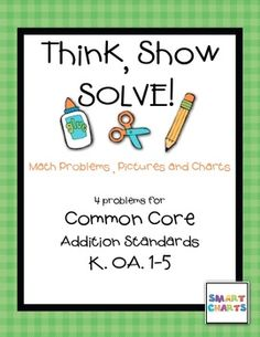 Think, Show, SOLVE! Addition
