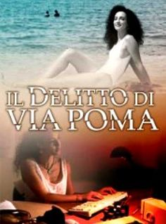 Il delitto di Via Poma (2011) | CB01.EU | FILM GRATIS HD STREAMING E DOWNLOAD ALTA DEFINIZIONE
