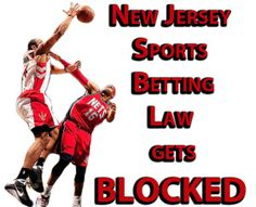 Federal Judge Blocks New Jersey Sports Gambling Law