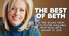 From now until January 10th, Beth Moore has graciously released 16 of her books (14 in English, and 2 in Espanol) on both Amazon and iTunes for FREE!
