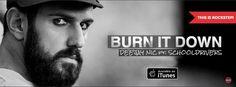 DEEJAY NIC feat SCHOOLDRIVERS: Κυκλοφορούν νέο single με τίτλο Burn it Down!