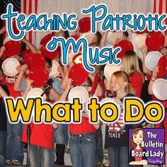 Grade level ideas for teaching patriotic music at school.