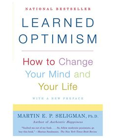 Learned Optimism by Martin Seligman | Notable female authors and influencers—from Emma Donoghue to Real Simple's very own Kristin van Ogtrop—share what books they think every woman should have on their reading list.