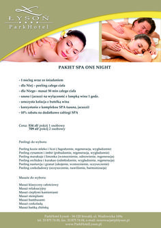 Pakiet One Night. #SPA #relax #rest #pleasure #relaxation #massage #peeling #onelove #dinner #accommodation #hotel #together