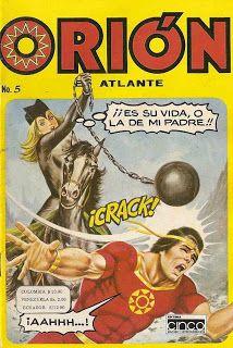 ORIÓN, EL ATLANTE Nº5 Comic Book Covers, Comic Books, Comics Mexico, Sci Fi Comics, A Cartoon, Golden Age, Novels, Manga, Retro