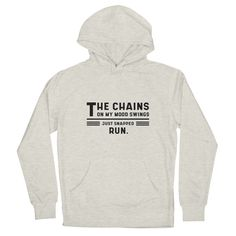 The Chains On My Mood Swings - Funny Quotes Gift | diogocalheiros's Artist Shop Cool Gifts, Best Gifts, Shopping Humor, Grandpa Gifts, Guy Names, My Mood, Lower Case Letters, All Design, Ale
