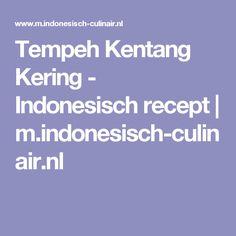 Tempeh Kentang Kering - Indonesisch recept | m.indonesisch-culinair.nl
