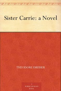 Theodore Dreiser's acclaimed first novel, Sister Carrie is free on Kindle, but beware!    One of the free versions is corrupt, with wrong words and missing text. Here is a tip. When you are looking at a free classic book that has been on Amazon for over a decade, there may be a hundred reviews and most will not be for the Kindle edition. Look for a rating of one star. Sometimes when there is a bad Kindle version, you will find a kindly Amazon reviewer has alerted people with a one star…