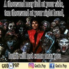 A thousand may fall at your side, ten thousand at your right hand, but it will not come near you. 🙏🏻 God is Pop. #michaeljackson #pop #popmusic