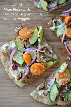 Grilled Naan Pizza with Summer Veggies and Turkey Sausage - Mountain Mama Cooks