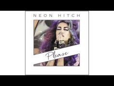 Neon Hitch - Please [Official Audio] - YouTube