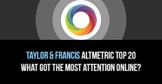 Taylor & Francis utilised the Altmetric API to create a top 20 countdown of articles that have received the most attention online. The list features links to the Altmetric details page for each article giving users the ability to explore the associated online mentions.