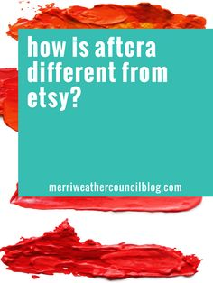 How is aftcra different from Etsy? | The Merriweather Council Blog