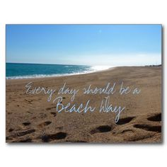 every day should be a #beach day