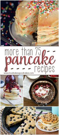 More than 75 PANCAKE recipes!