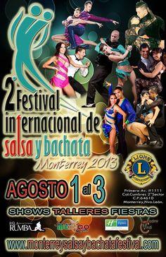 2do Festival Internacional de #Salsa y #Bachata - 2nd International Salsa & Bachata Festival #Monterrey, Agosto/August 1-3, 2013
