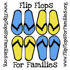 A Non-profit organization that helps place flip-flops on the feet of less fortunate people around the world.