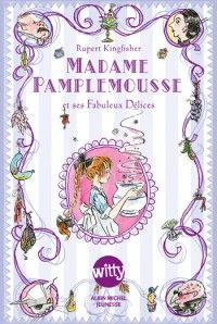 9 ams Couverture de l'ouvrage : Madame Pamplemousse de Rupert Kingfisher