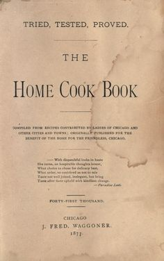 1882 Home Cook Book, The_Compiled From Recps Contributed by Ladies of Chicago & Other Cities & Towns - Home for the Friendless