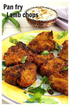 Pan fried lamb Lamb Chop Recipes, Meat Recipes, Indian Food Recipes, Ethnic Recipes, Vegetarian Starters, Lamb Dishes, Sour Taste, Chops Recipe