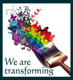 We are transforming