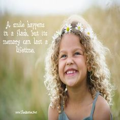 A smile happens in a flash, but its memory can last a lifetime.