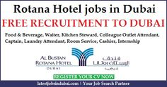 Rotana Hotel jobs in Dubai Abu Dhabi. Available jobs in which are Waiter, Laundry Attendant, Room Attendant, Cashier, Internship, Foods & Beverage, Kitchen Steward, Colleague Outlet Attendant, Captain etc.