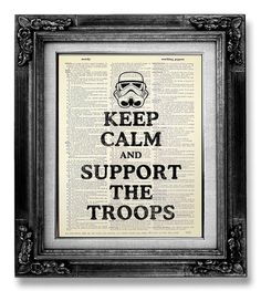 MOVIE Print Star Wars Art Print, Star Wars POSTER, Funny Movie Decor, Support The TROOPS Retro Movie Quote Art, Artwork Storm Trooper Poster