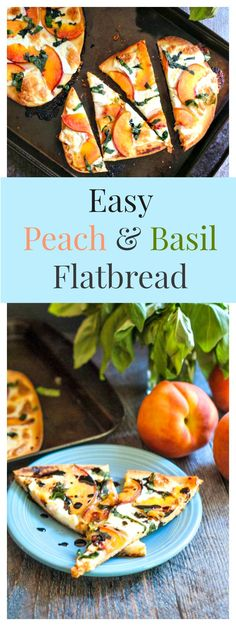 #SundaySupper This easy peach & basil flatbread is perfect for those ripe peaches in season as well as herbs from the garden.