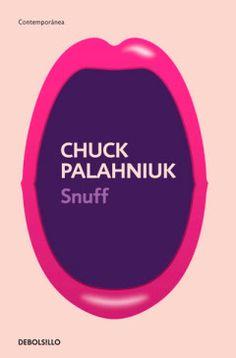 El Callejón de las Historias: RESEÑA: Snuff - Chuck Palahniuk