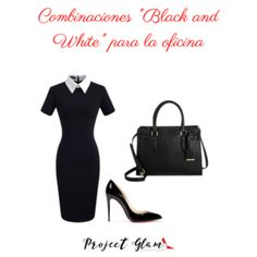 """Combinaciones """"Black and White"""" para la oficina — Project Glam Glamour, Office Outfits, That Look, Black And White, Polyvore, Style, Fashion, Frases, Dress Code"""