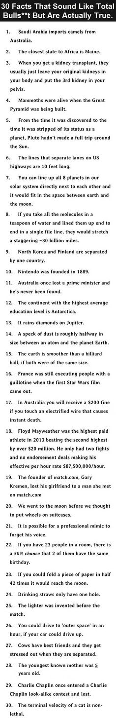 "30 actual facts. ACTUAL facts! Pinning under ""Mind Blowing"" because these are totes mind blowing!!!"
