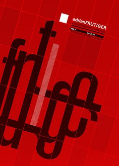 Adrian Frutiger Exhibition Poster | Flickr - Photo Sharing!