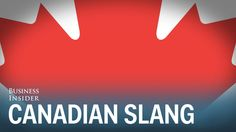 11 Canadian phrases that Americans don't understand