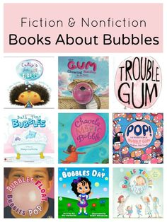 Fiction and Nonfiction Books About Bubbles~Includes books about bubble baths, blowing bubbles, bubble gum, bubble science and more