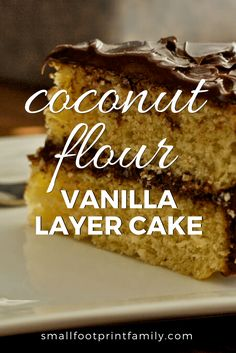 This vanilla layer cake and its frosting are grain-free, nut-free, dairy-free, Paleo diet-friendly, and—believe it or not—oh, so delicious! Click to get the recipe! #paleo #paleodiet #glutenfree #dairyfree #vegetarian #coconut #recipe #grainfree #realfood #dessert #birthday