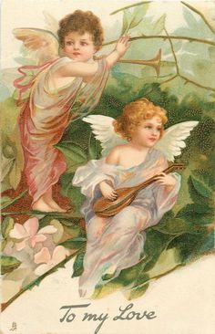 Full Sized Image: TO MY LOVE two angels among thorny branches, one plays mandolin, the other holds trumpet - TuckDB Vintage Valentine Cards, Vintage Greeting Cards, Vintage Christmas Cards, Vintage Postcards, Vintage Images, Angel Images, Angel Pictures, Angels Among Us, Christmas Angels