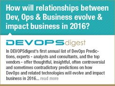 How will relationships between Dev, Ops & Business evolve & impact business in 2016?