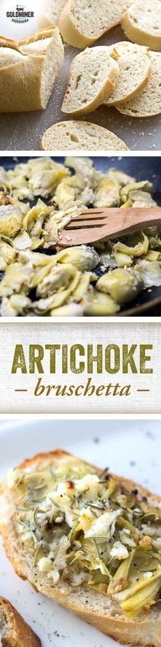 Artichoke Bruschetta: Easy appetizer alert! Top California Goldminer Sourdough Baguette slices with artichoke hearts and garlic that's been sauteed in olive oil and white wine. Add a little Feta cheese for extra tang, and bring on the snacking!