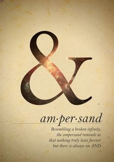 I want an ampersand! I love all the ampersand tattoos! Great Quotes, Me Quotes, Inspirational Quotes, Qoutes, Motivational Quotes, Small Quotes, Latin Quotes, Poster Quotes, Random Quotes