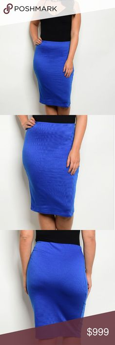 In Stock! XL - 3X Plus Size Royal Blue Skirt Beautiful royal blue plus size skirt. Stretch knit, high waisted skirt with a knee length hem and bodycon fit.  96% Polyester, 4% Spandex. Available in XL, 1X, 2X, and 3X.  Offers and questions are encouraged! Skirts Pencil