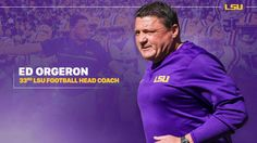 BATON ROUGE – Ed Orgeron, who led the Tigers to a 5-2 mark as interim coach over the past two months, has been named LSU's head football coach, vice chancellor and director of athletics Joe Alleva announced on Saturday.
