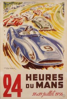 24 Heures du Mans 1956 poster by Geo Ham . . . @letterbyletter reminds me of Al!