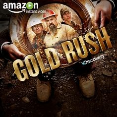 Gold Rush : Discovery Channel