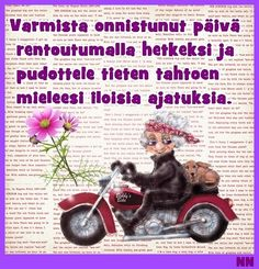 Varmista onnistunut päivä rentoutumalla hetkeksi ja pudottele tieten tahtoen mieleeni iloisia ajatuksia. Finnish Words, Lessons Learned In Life, More Words, Happy Day, Funny Texts, Poems, Mindfulness, Thoughts, Learning