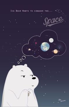 We bare bears Ice bear wants to conquer the space! Wallpaper Space, Bear Wallpaper, Emoji Wallpaper, Kawaii Wallpaper, Aesthetic Iphone Wallpaper, Galaxy Wallpaper, Ice Bear We Bare Bears, We Bear, Wallpaper Fofos