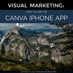 Visual Marketing: How To Use The Canva iPhone App