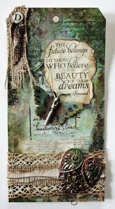 The future belongs to . Astrid's Artistic Efforts: Tag a Day project, or the case of the Missing Mojo. Vintage Tags, Vintage Ephemera, Card Tags, Gift Tags, Atc Cards, Etiquette Vintage, Love Tag, Handmade Tags, Paper Tags